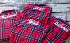Bridal Party Flannels