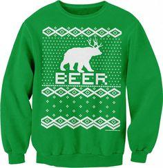 Bear   Deer = BEER Funny Holiday Ugly Christmas Sweater T-shirt Sweat Shirt