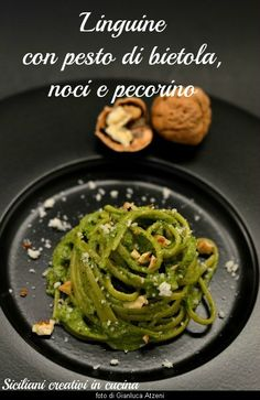 Linguine al pesto di bietole e noci - Linguini with chard and nuts pesto