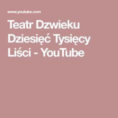Teatr Dzwieku Dziesięć Tysięcy Liści - YouTube