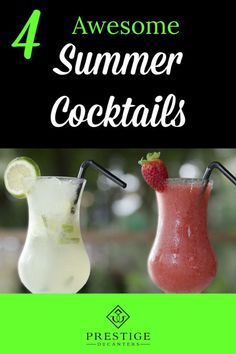 Summer may be over (that's if you're reading this after August). But it's certainly not too late, or too chilly, to try the year's best summer cocktails. Still thirsty? We've got four recipes that are sure to blow you cocktail-loving mind! Find out more on the Prestige Decanters Blog! #liquor #decanters #cocktails #drinks #recipes