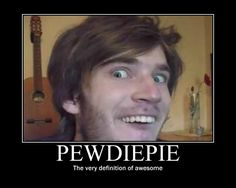pewdiepie memes | Pewdiepie motivational poster by TheFinalStance