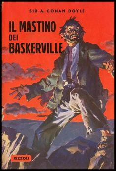IL MASTINO DEI BASKERVILLE Conan Doyle L462 Rizzoli 2^ ed.1952 Sherlock Holmes