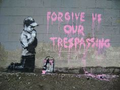"""Forgive us our trespassing"", by Banksy in Salt Lake City"