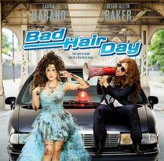 Its a Wonderful Movie - Your Guide to Family Movies on TV: Disney Channel Movie: BAD HAIR DAY