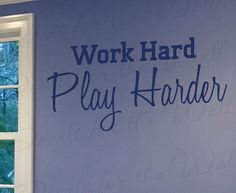 Work Hard Play Harder Inspirational by DecalsForTheWall on Etsy, $27.97
