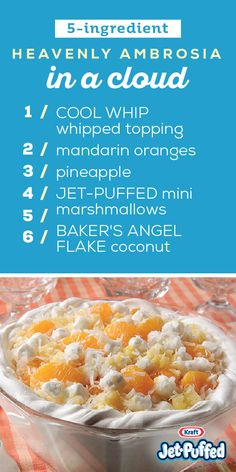 - very nice stuff - share it - Heavenly Ambrosia in a Cloud – COOL WHIP, coconut, pineapple, mini marshmallows, and mandarin oranges are all found in this citrus-infused dessert recipe.