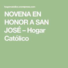 NOVENA EN HONOR A SAN JOSÉ – Hogar Católico Saints, Home