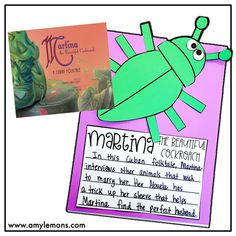 Students write all about Martina the Beautiful Cockroach and her quest to find the perfect love!
