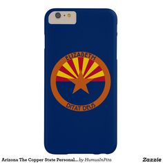 Arizona The Copper State Personalized Flag Barely There iPhone 6 Plus Case