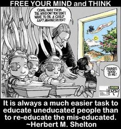 Our education system! It is just too manipulated just like tv ,you have to think like the teachers want you to,and that is real bullshit.