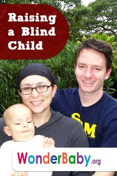 Advice for parents who are raising a child that is blind