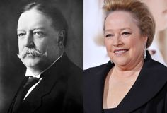 William Howard Taft - Kathy Bates (Image of Kathy Bates provided by Getty Images)