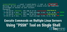 Pssh - Execute Commands on Multiple Remote Linux Servers Using Single Terminal