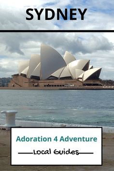 Adoration 4 Adventure's local guide for visitor's to Sydney, Australia. Including top places to eat, drink, stay and how to get around on a budget. Visit Australia, Australia Travel, Sydney Australia, Places To Travel, Places To Go, Travel Guides, Travel Tips, Travel Plan, New Zealand Travel