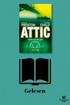 Attic - Gefahr aus der Tiefe von Douglas Preston und Lincoln Child ist der zweite Band der Reihe um Special Agent Pendergast. Natürlich ist es geheimnisvoll und spannend, aber auch mit einer guten Portion Gesellschaftskritik.   #Attic – Gefahr aus der Tiefe #Douglas Preston #droemer knaur verlag #Lincoln Child #Pendergast #rezension