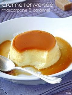 Crème renversée au mascarpone & caramel- the French version of flan French Desserts, Köstliche Desserts, Delicious Desserts, Dessert Recipes, Yummy Food, Apple Recipes, Gourmet Recipes, Sweet Recipes, Cooking Recipes