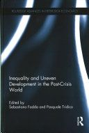 Inequality and uneven development in the post-crisis world / edited by Sebastiano Fadda and Pasquale Tridico - https://bib.uclouvain.be/opac/ucl/fr/chamo/chamo%3A1975761?i=0