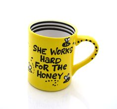 Bee Mug  She works hard for the honey by LennyMud on Etsy, $16.00
