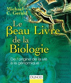 Le Beau Livre de la biologie - Dunod