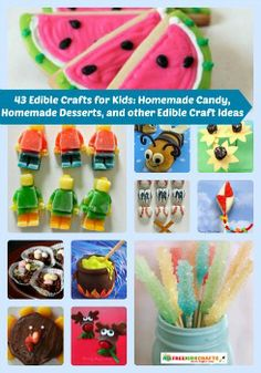 YUM! 43 Edible Crafts for Kids: Homemade Candy, Homemade Desserts, and other Edible Craft Ideas. There's something for every season...check it out!