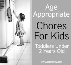Chores For Kids: Toddlers Under 2 Years - Thinking Outside The Sandbox Family DIY, Recipes, Autism, Kids