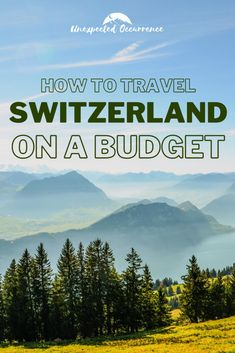 How to Travel Switzerland on a Budget – everything you need to know! Europe Destinations, Places In Europe, Europe Travel Guide, Amazing Destinations, Budget Travel, Travel Guides, Places To Travel, European Vacation, European Travel