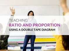 Using a Double Tape Diagram to Teach About Ratio and Proportion Math Notation, Mathematics Online, Number Line Activities, Ratios And Proportions, Common Core Standards, Word Problems, Math Resources, Student Learning, Problem Solving