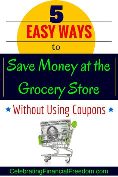Sometimes you just don't have time to search for coupons.  Here are 5 ways you can save money at the grocery store without using coupons!  Click the Pic to read all about them!   #save #money #groceries #coupons  http://www.cfinancialfreedom.com/ways-to-save-money-at-the-grocery-store-without-using-coupons