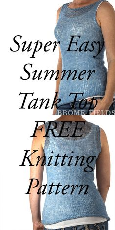 {FREE} TRUTHFULNESS : Tank Top Summer Knitting Pattern - Brome Fields Grab this FREE TRUTHFULNESS Tank Top Summer Knitting Pattern, this is a super easy beginner top knitting pattern that's knit loosely in the round and flat with fingering weight yarn. Beginner Knitting Patterns, Sweater Knitting Patterns, Free Knitting, Knit Sweaters, Summer Knitting Projects, Sewing Patterns, Crochet Patterns, Crochet Edgings, Shawl Patterns