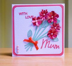 Mother's Day Card - Sizzix Flower Die.  To purchase my cards please visit CraftyCardStudio on Etsy.com.