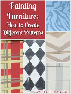 Painting Furniture: How to Create Different Patterns