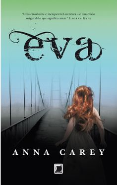 #Resenha: Série #Eva, volume 1, #AnnaCarey e #GaleraRecord #GrupoEditorialRecord  http://www.leitoraviciada.com/2014/01/serie-eva-volume-1-anna-carey-e-galera.html