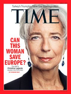 Photograph of IMF's Managing Director Christine Lagarde. powerful women's cover on times magazine .