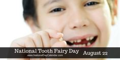 #NationalToothFairyDay is one we all used to celebrate when we were young! #CelebratEveryDay #NationalDayCalendar