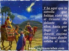 La estrella que habían visto en el Oriente iba delante de ellos,hasta que llegó y se detuvo encima del lugar donde estaba el niño...