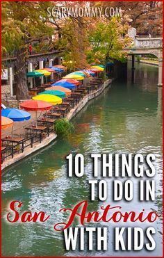 Planning a trip to San Antonio, Texas? Get great tips and ideas for fun things to do with the kids (from a real mom who KNOWS) in Scary Mommy's travel guide!  summer | spring break | family vacation | parenting advice