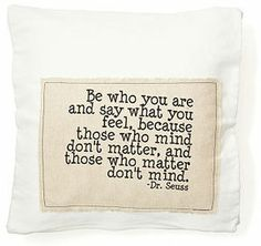 "Dr. Seuss ""You"" 20x20 Pillow definitely painting this on my next canvas. So true"
