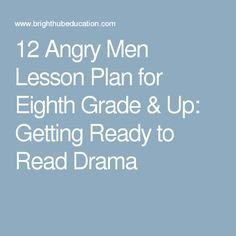 drama analysis 12 angry men Need help with act 1 in reginald rose's twelve angry men check out our revolutionary side-by-side summary and analysis.