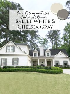 Exterior Paint Color Scheme- Ballet White Benjamin Moore Our Exterior Paint Color Scheme- Ballet White and Chelsea Gray Benjamin Moore. This exterior tour also includes lots of details on light fixtures, outdoor pavilion and kitchen and turf lawn.