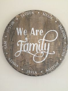 17 in diameter wood wall sign. Personalize it! Choose a stain colour and pick the paint colour for wording.