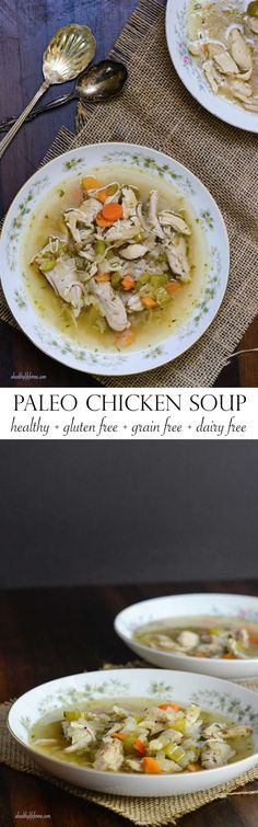 Paleo Chicken Soup is a super easy, hearty healthy, gluten free, grain free and dairy free recipe that is sure to become a family favorite - A Healthy Life For Me