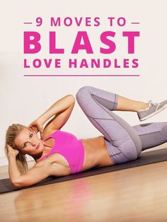 9 Moves to Blast Love Handles. Love these because they target my problem area perfectly! #lovehandles #muffintop #workoutsthatwork