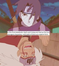 He has such pretty eyes-itachi <3 And a balla named pervy sage!