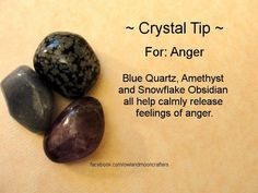 Crystals for releasing anger - thanks to Wiccan Fellowship For All Neopagans