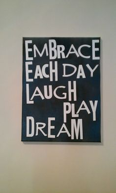 16 X 20 Quote On Canvas  Embrace Each Day by HippieSwankBoutique, $32.00