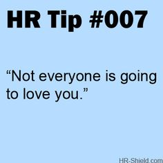 Not Everyone is Going to Love Those Working in Human Resources