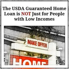 The USDA Guaranteed Home Loan is NOT Just for People with Low Incomes  http://activerain.com/blogsview/4302176/the-usda-guaranteed-home-loan-is-not-just-for-people-with-low-incomes #Mortgage #USDALoans #MortgageUpdated