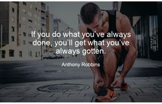 If you do what you've always done, you'll get what you've always gotten. - Anthony Robbins . . . . . . . #quotestoliveby #quoteoftheday #growth #growthmindset #growthquotes #growthefuckup #growthhacking #marketingdigital #marketingagency #marketinglife #marketinglifestyle #growthhackingmindset Growth Quotes, Growth Hacking, Marketing Quotes, Growth Mindset, Quote Of The Day, Quotes To Live By, Best Quotes, Digital Marketing, Awesome
