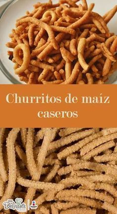 como hacer churritos de maíz | CocinaDelirante Breakfast Recipes, Snack Recipes, Dessert Recipes, Cooking Recipes, I Love Food, Good Food, Yummy Food, Mexican Cooking, Mexican Food Recipes